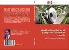 Portada del libro de Modélisation, échange et partage des données de produits