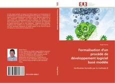 Bookcover of Formalisation d'un procédé de développement logiciel basé modèle