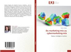 Du marketing-mix au cybermarketing-mix的封面