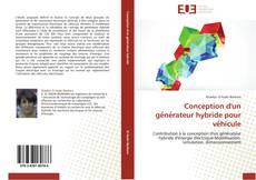 Buchcover von Conception d'un générateur hybride pour véhicule