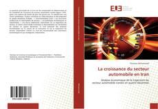 Bookcover of La croissance du secteur automobile en Iran