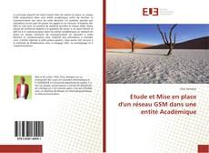 Couverture de Etude et Mise en place d'un réseau GSM dans une entité Académique