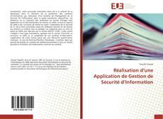 Bookcover of Réalisation d'une Application de Gestion de Sécurité d'Information
