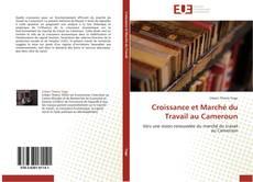 Portada del libro de Croissance et Marché du Travail au Cameroun