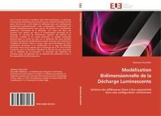 Couverture de Modélisation Bidimensionnelle de la Décharge Luminescente