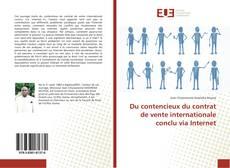 Buchcover von Du contencieux du contrat de vente internationale conclu via Internet