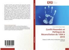 Couverture de Conflit Rwandais et Politiques de Réconciliation de 1994 à 2010