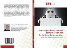 Обложка Robotique d'assistance et compensation des limitations de préhension