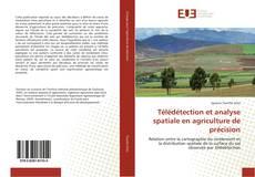 Couverture de Télédétection et analyse spatiale en agriculture de précision
