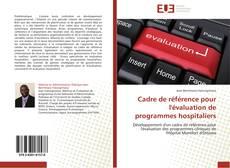 Buchcover von Cadre de référence pour l'évaluation de programmes hospitaliers