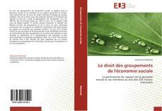 Le droit des groupements de l'économie sociale kitap kapağı