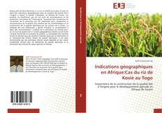 Bookcover of Indications géographiques en Afrique:Cas du riz de Kovié au Togo