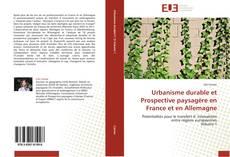 Copertina di Urbanisme durable et Prospective paysagère en France et en Allemagne