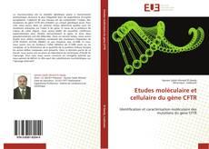 Обложка Etudes moléculaire et cellulaire du gène CFTR