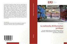 Bookcover of La recherche d'information juridique