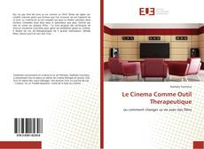 Bookcover of Le Cinema Comme Outil Therapeutique