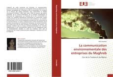 Обложка La communication environnementale des entreprises du Maghreb