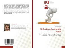 Bookcover of Utilisation du contrôle visuel