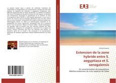 Bookcover of Extension de la zone hybride entre S. aegyptiaca et S. senegalensis