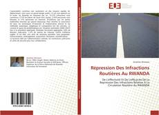 Borítókép a  Répression Des Infractions Routières Au RWANDA - hoz