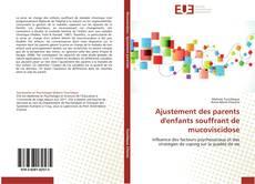 Bookcover of Ajustement des parents d'enfants souffrant de mucoviscidose