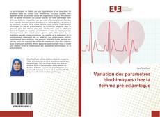 Portada del libro de Variation des paramètres biochimiques chez la femme pré-éclamtique