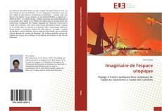 Обложка Imaginaire de l'espace utopique