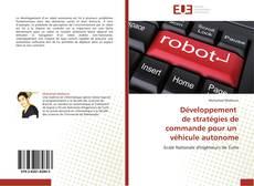 Couverture de Développement   de stratégies de  commande pour un   véhicule autonome