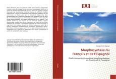 Couverture de Morphosyntaxe du Français et de l'Espagnol