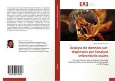 Analyse de données sur-dispersées par l'analyse inférentielle exacte kitap kapağı