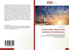 Bookcover of Commande robuste des systèmes stochastiques