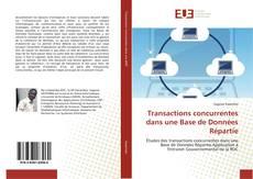 Borítókép a  Transactions concurrentes dans une Base de Données Répartie - hoz