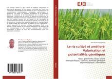 Borítókép a  Le riz cultivé et amélioré: Valorisation et potentialités génétiques - hoz