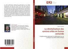 Обложка La dévitalisation des centres-villes en Suisse romande