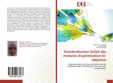 Bookcover of Standardisation Scilab des modules d'optimisation bi-objective