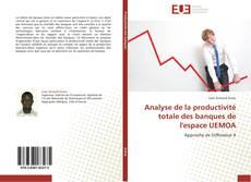 Обложка Analyse de la productivité totale des banques de l'espace UEMOA