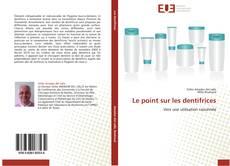 Buchcover von Le point sur les dentifrices