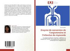 Capa do livro de Enzyme de conversion de l'angiotensine et l'infarctus du myocarde