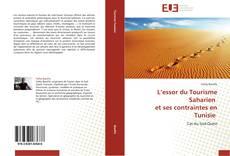 Обложка L'essor du Tourisme Saharien   et ses contraintes en Tunisie