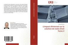 Buchcover von L'impact d'Internet sur la création de notre droit Tome 2