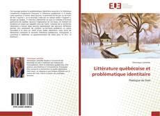 Обложка Littérature québécoise et problématique identitaire
