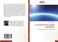 La réception des images satellitaires kitap kapağı