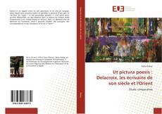 Bookcover of Ut pictura poesis : Delacroix, les écrivains de son siècle et l'Orient