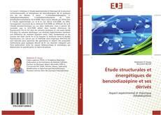 Étude structurales et énergétiques de benzodiazépine et ses dérivés kitap kapağı