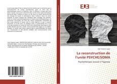 Bookcover of La reconstruction de l'unité PSYCHE/SOMA