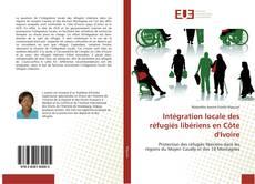 Portada del libro de Intégration locale des réfugiés libériens en Côte d'Ivoire