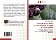Bookcover of Problématique de la malnutrition en Afrique Subsaharienne