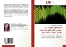 Bookcover of Sanction pénale et règlementation bancaire : cas de la Zone CEMAC