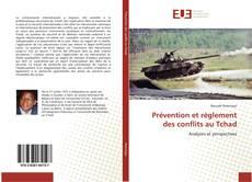 Portada del libro de Prévention et règlement des conflits au Tchad