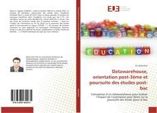 Couverture de Datawarehouse, orientation post-3ème et poursuite des études post-bac
